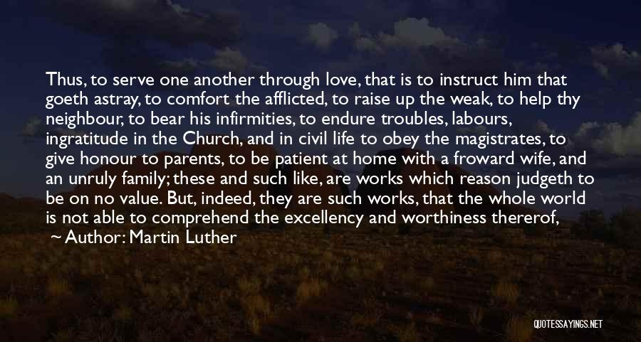 The World And Home Quotes By Martin Luther