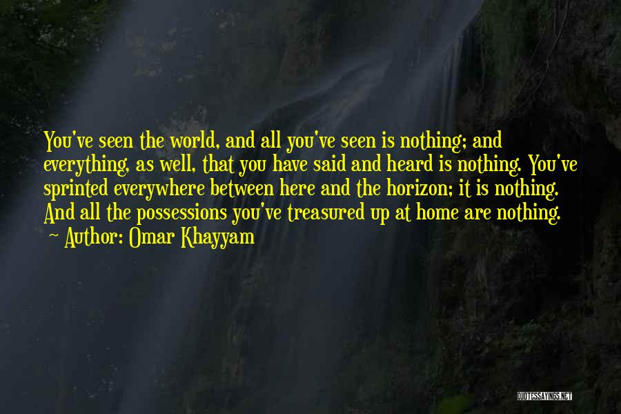 The World And Home Quotes By Omar Khayyam
