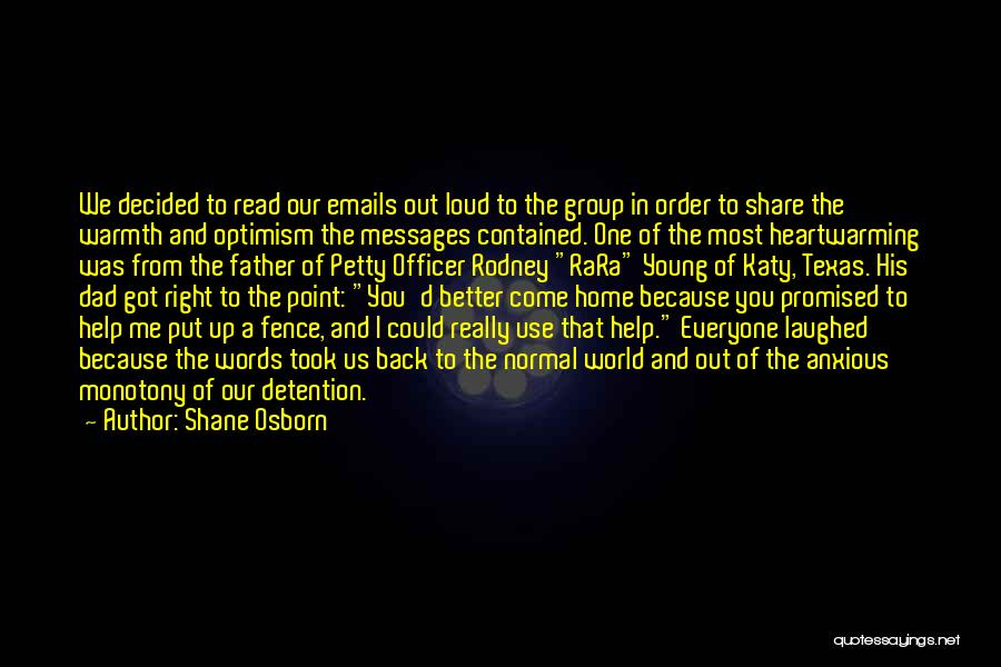 The World And Home Quotes By Shane Osborn