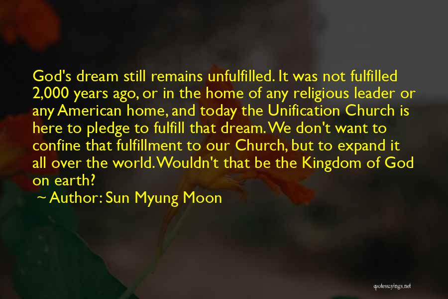 The World And Home Quotes By Sun Myung Moon
