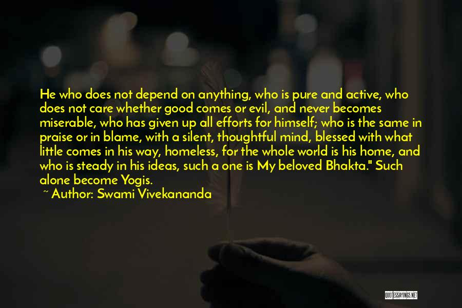 The World And Home Quotes By Swami Vivekananda