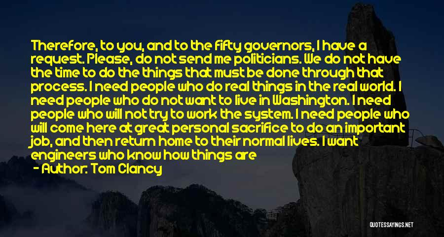 The World And Home Quotes By Tom Clancy