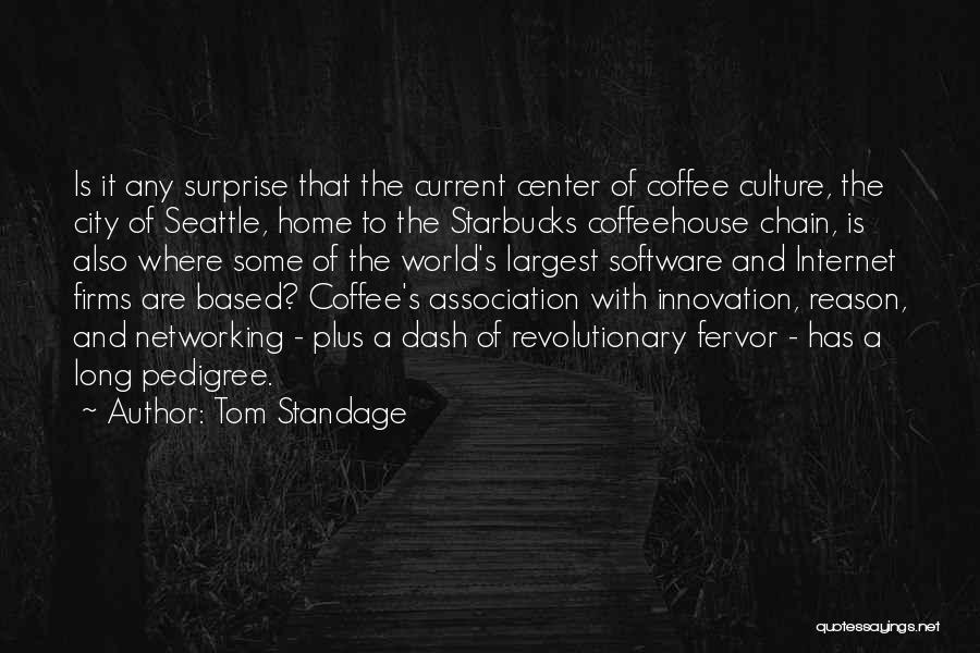 The World And Home Quotes By Tom Standage