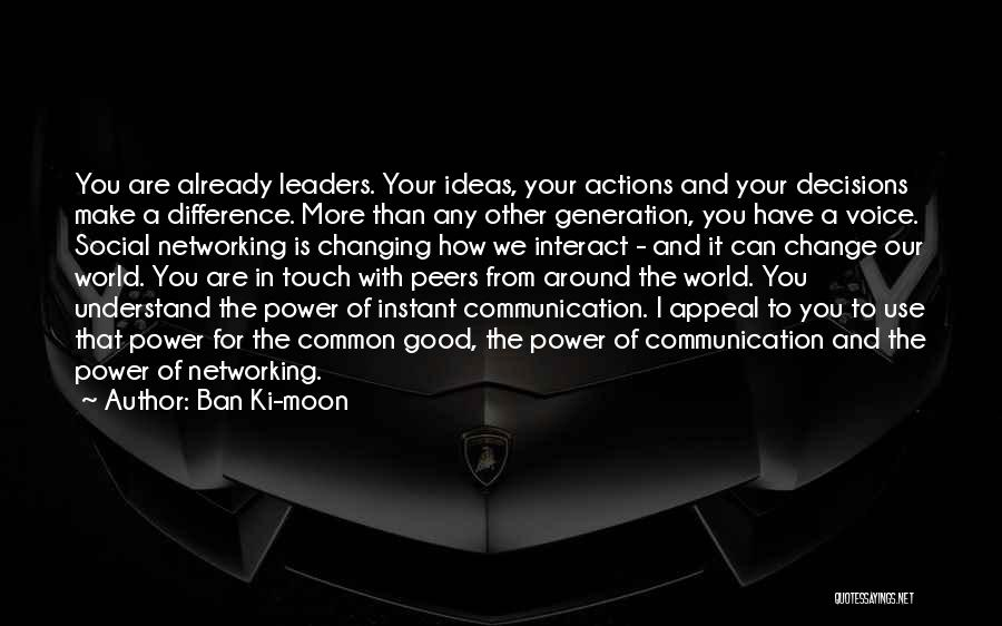 The World Changing You Quotes By Ban Ki-moon