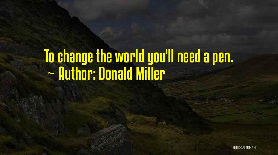 The World Changing You Quotes By Donald Miller