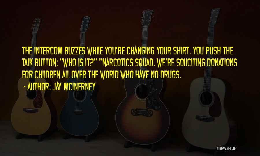 The World Changing You Quotes By Jay McInerney