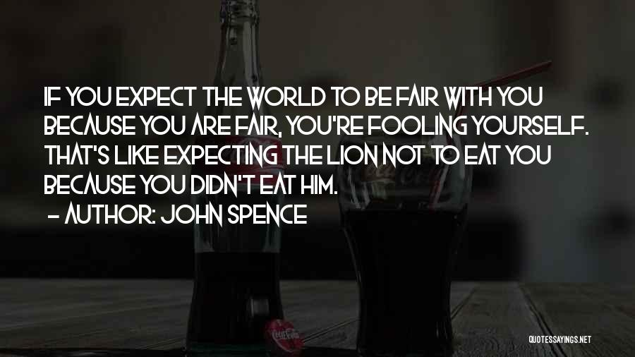 The World Changing You Quotes By John Spence