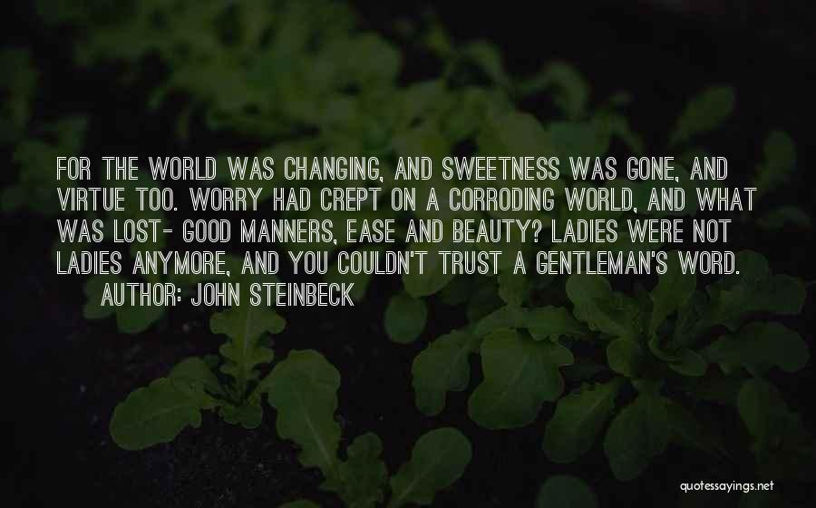 The World Changing You Quotes By John Steinbeck