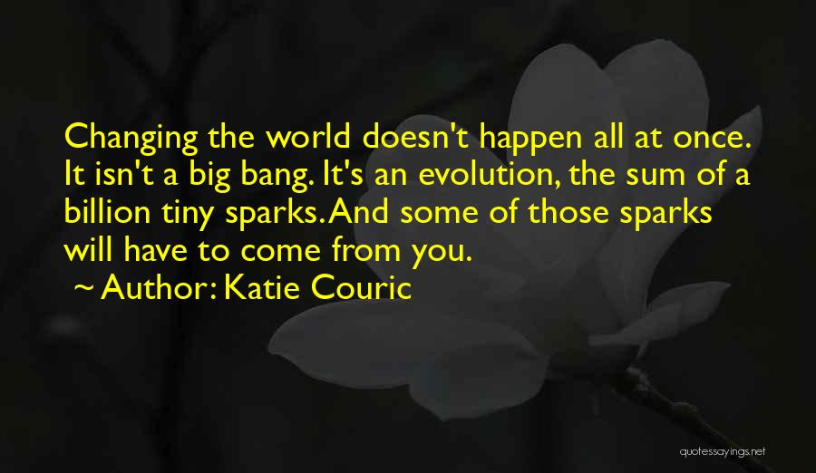 The World Changing You Quotes By Katie Couric