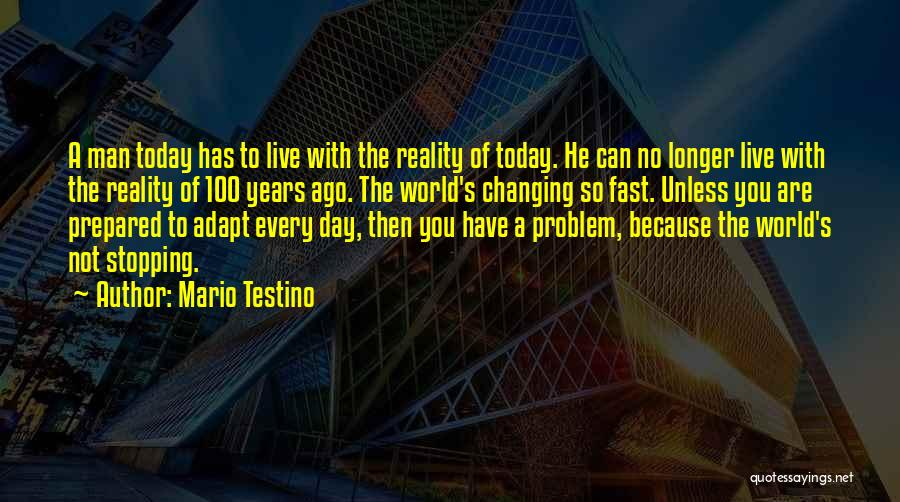 The World Changing You Quotes By Mario Testino
