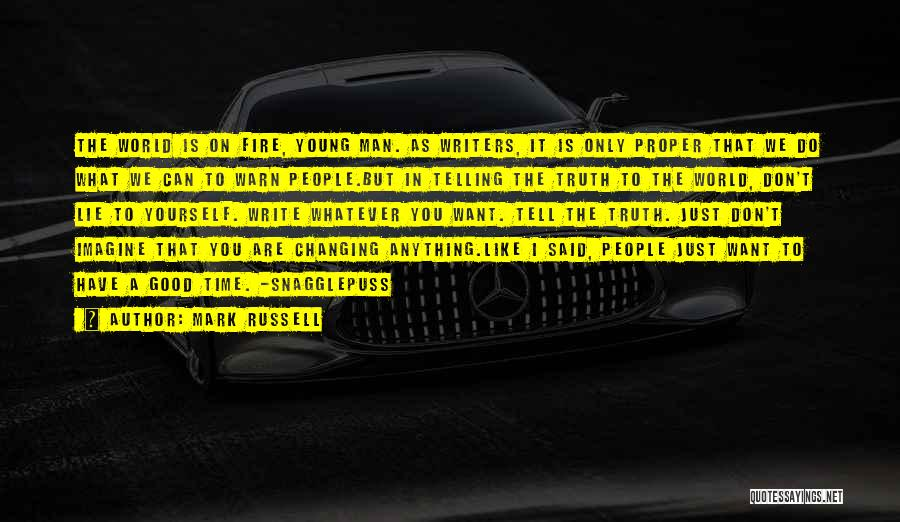 The World Changing You Quotes By Mark Russell