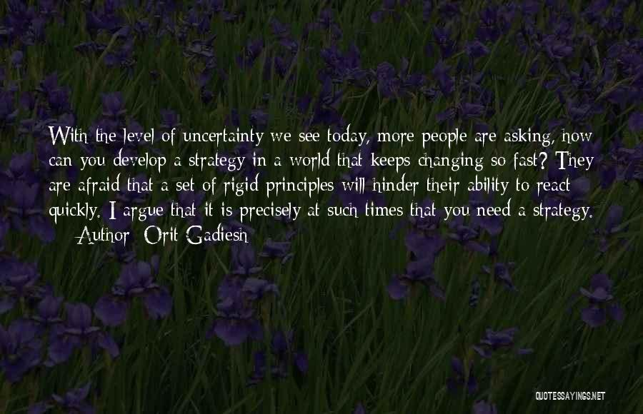 The World Changing You Quotes By Orit Gadiesh