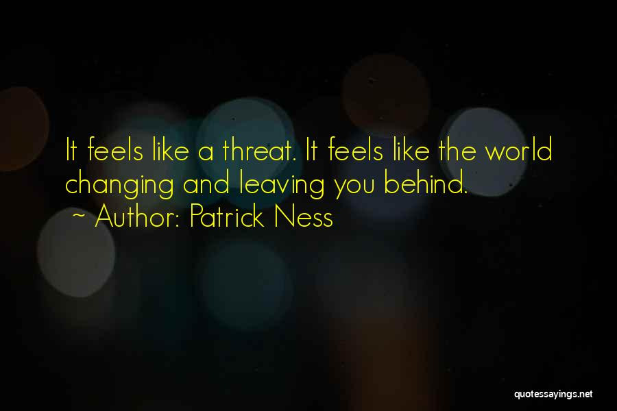 The World Changing You Quotes By Patrick Ness