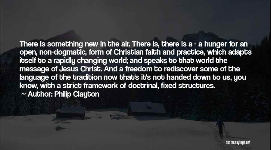 The World Changing You Quotes By Philip Clayton
