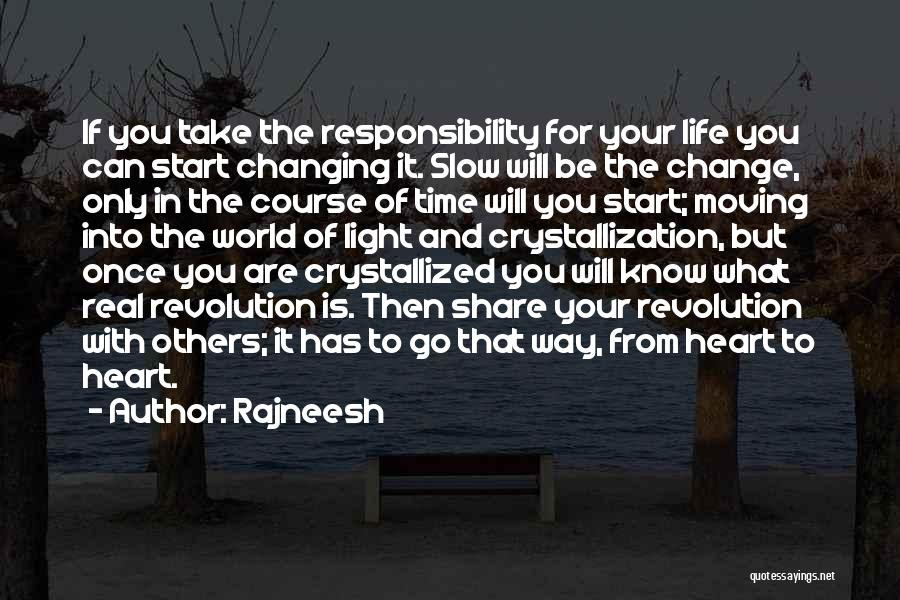 The World Changing You Quotes By Rajneesh