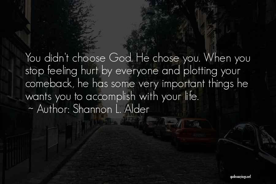 The World Changing You Quotes By Shannon L. Alder