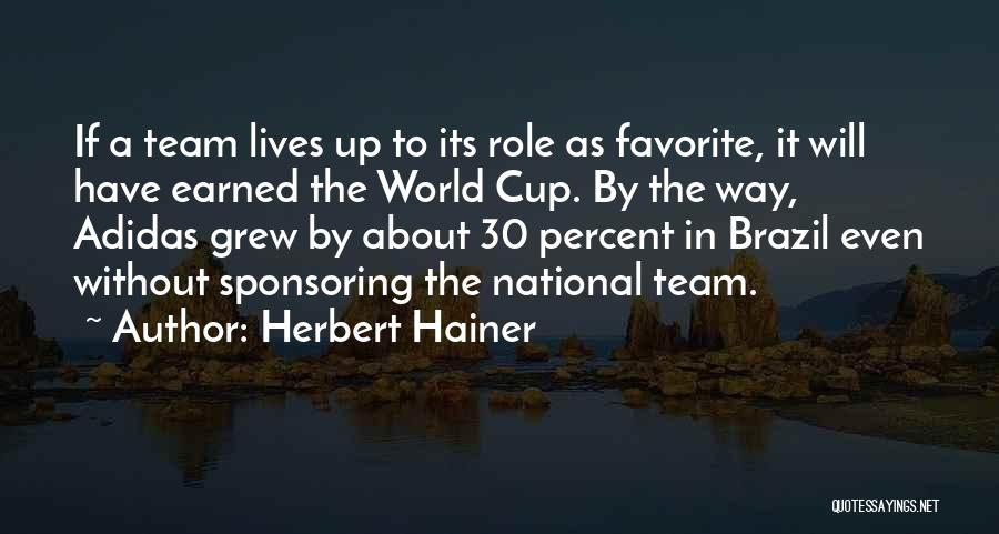 The World Cup In Brazil Quotes By Herbert Hainer