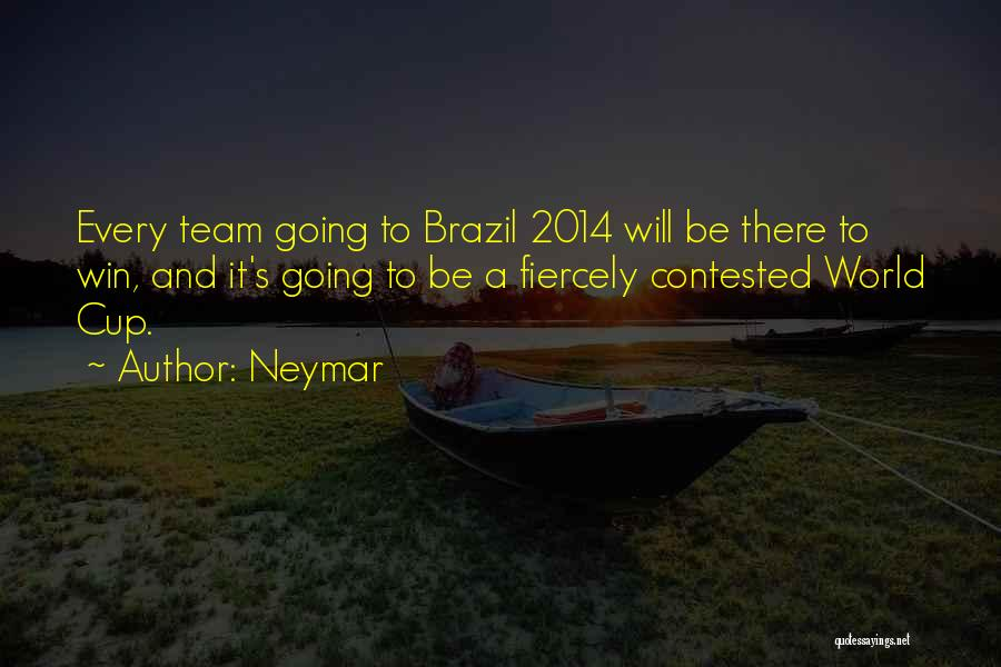 The World Cup In Brazil Quotes By Neymar