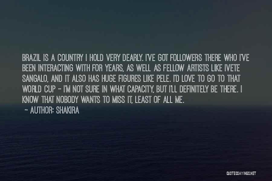 The World Cup In Brazil Quotes By Shakira