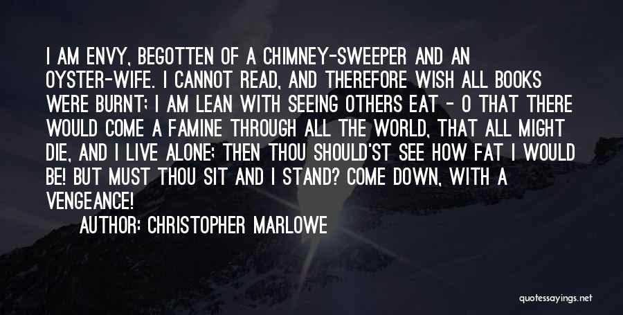 The World Is My Oyster Quotes By Christopher Marlowe