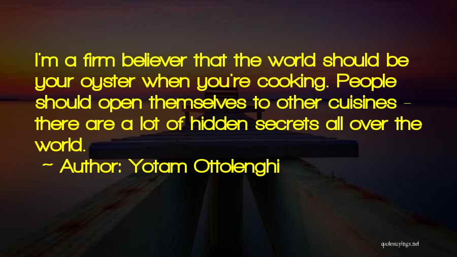 The World Is My Oyster Quotes By Yotam Ottolenghi