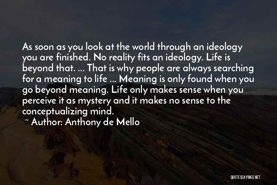 The World Makes No Sense Quotes By Anthony De Mello