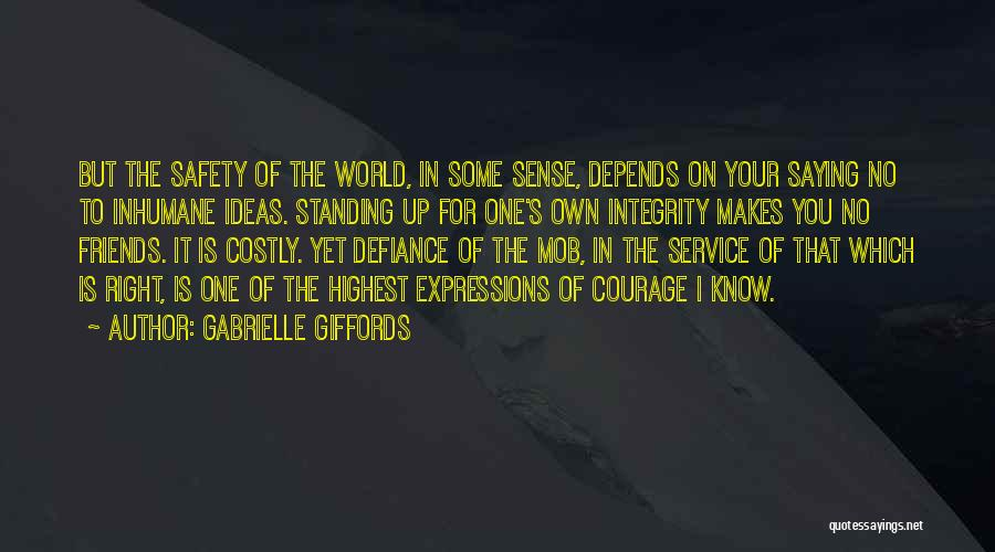 The World Makes No Sense Quotes By Gabrielle Giffords