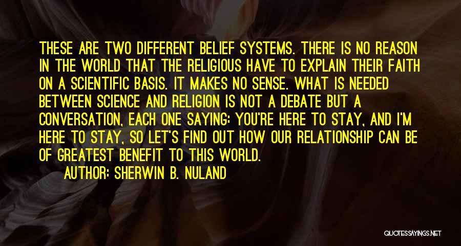The World Makes No Sense Quotes By Sherwin B. Nuland