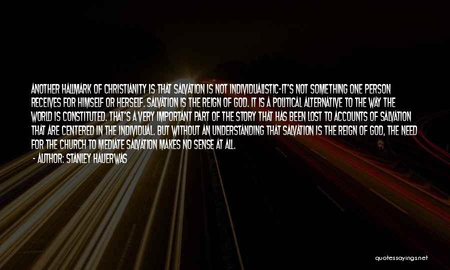 The World Makes No Sense Quotes By Stanley Hauerwas
