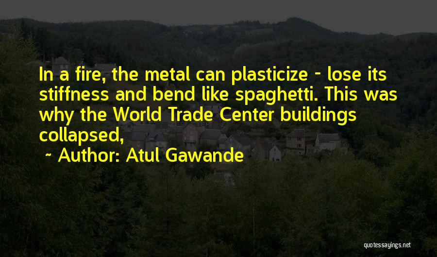 The World Trade Center Quotes By Atul Gawande