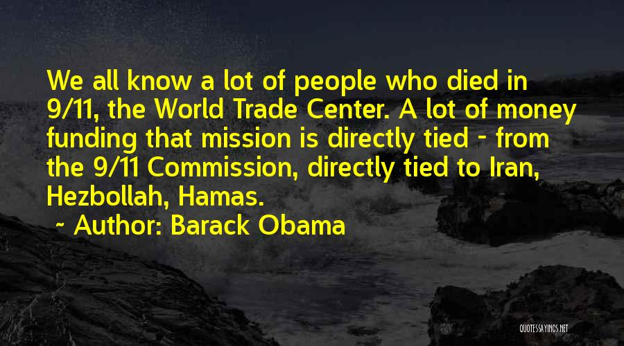 The World Trade Center Quotes By Barack Obama
