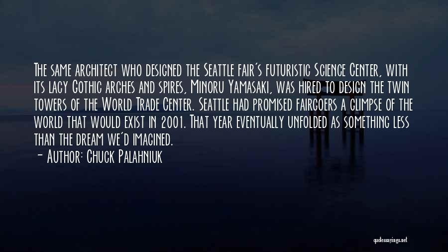 The World Trade Center Quotes By Chuck Palahniuk