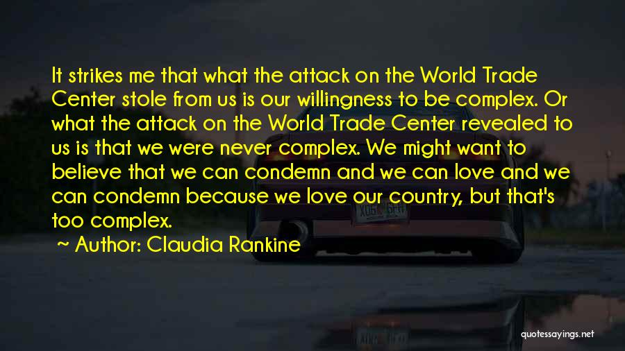The World Trade Center Quotes By Claudia Rankine