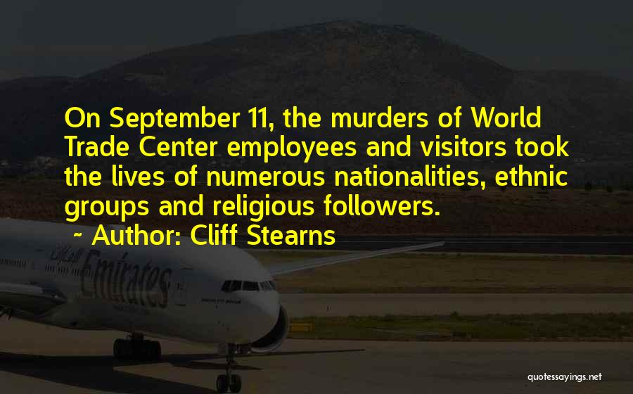 The World Trade Center Quotes By Cliff Stearns