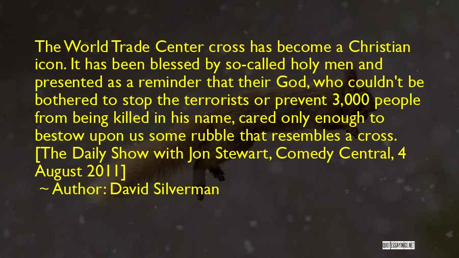 The World Trade Center Quotes By David Silverman