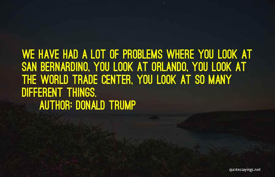 The World Trade Center Quotes By Donald Trump