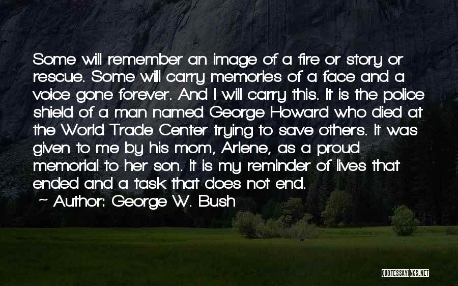 The World Trade Center Quotes By George W. Bush