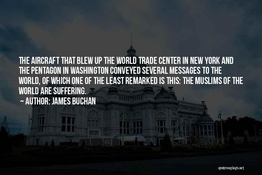 The World Trade Center Quotes By James Buchan