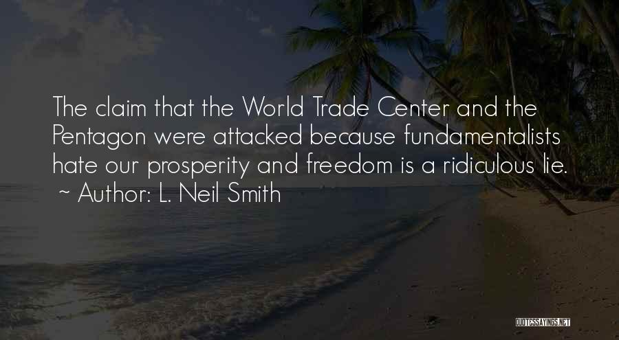 The World Trade Center Quotes By L. Neil Smith