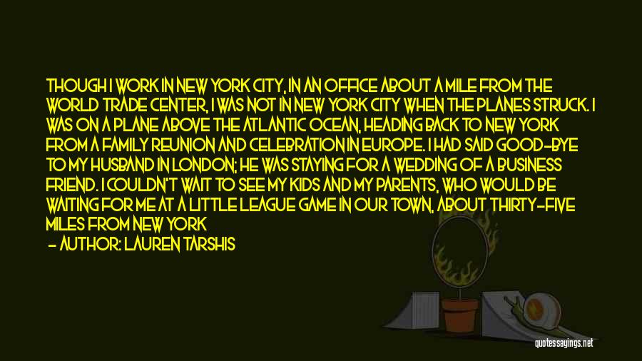 The World Trade Center Quotes By Lauren Tarshis