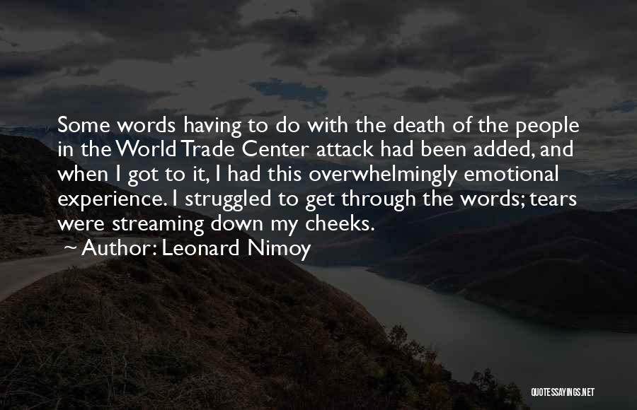 The World Trade Center Quotes By Leonard Nimoy