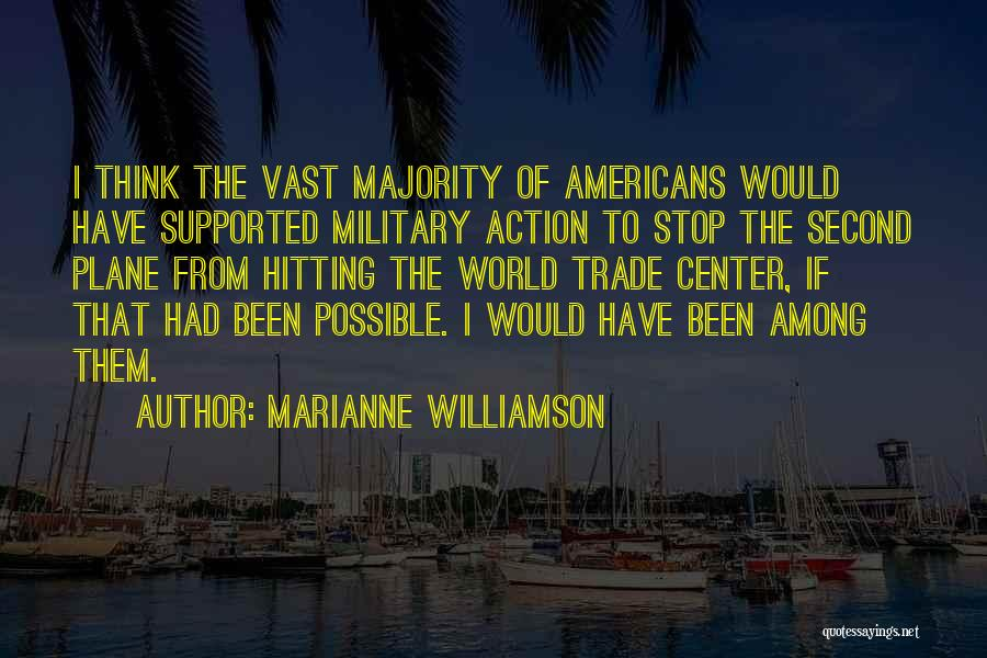 The World Trade Center Quotes By Marianne Williamson
