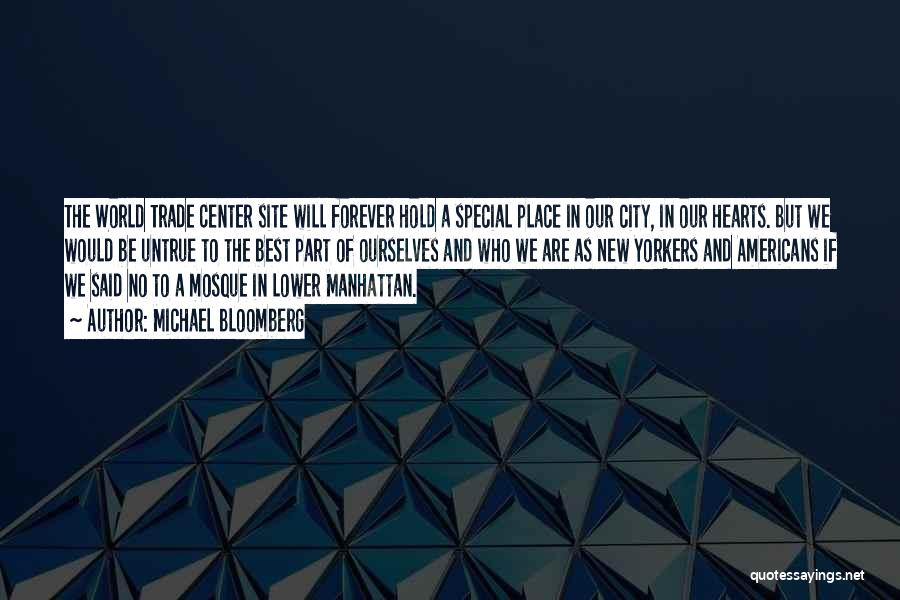 The World Trade Center Quotes By Michael Bloomberg