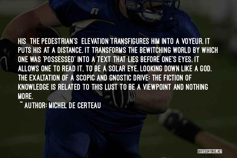 The World Trade Center Quotes By Michel De Certeau