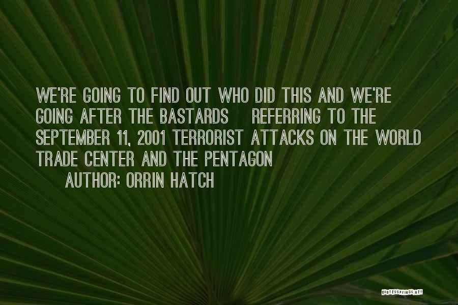 The World Trade Center Quotes By Orrin Hatch