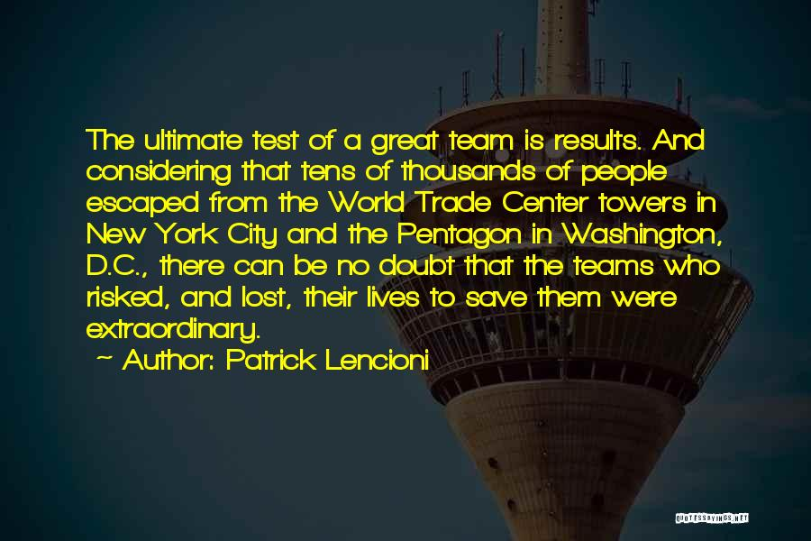 The World Trade Center Quotes By Patrick Lencioni