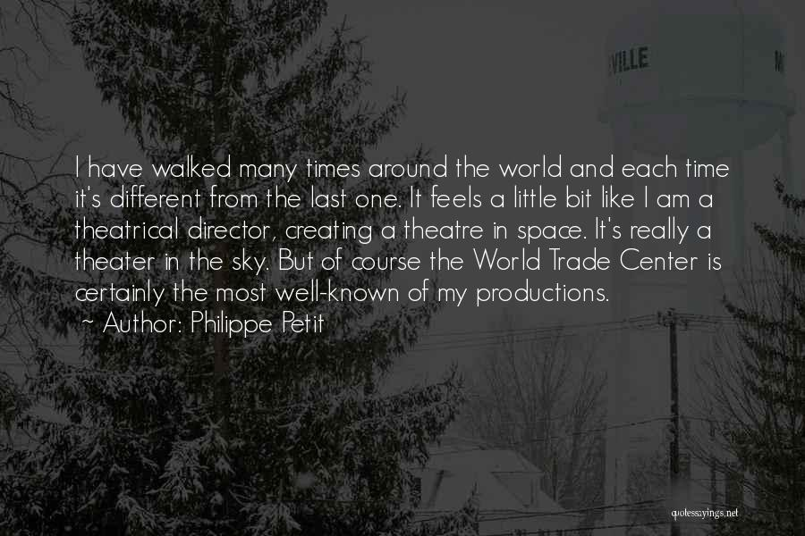 The World Trade Center Quotes By Philippe Petit