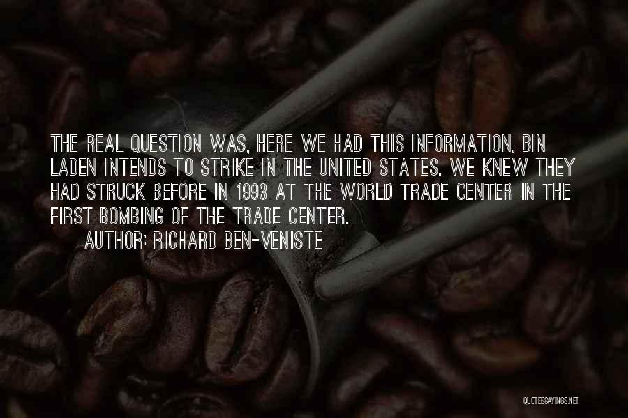 The World Trade Center Quotes By Richard Ben-Veniste