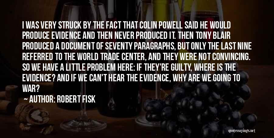 The World Trade Center Quotes By Robert Fisk