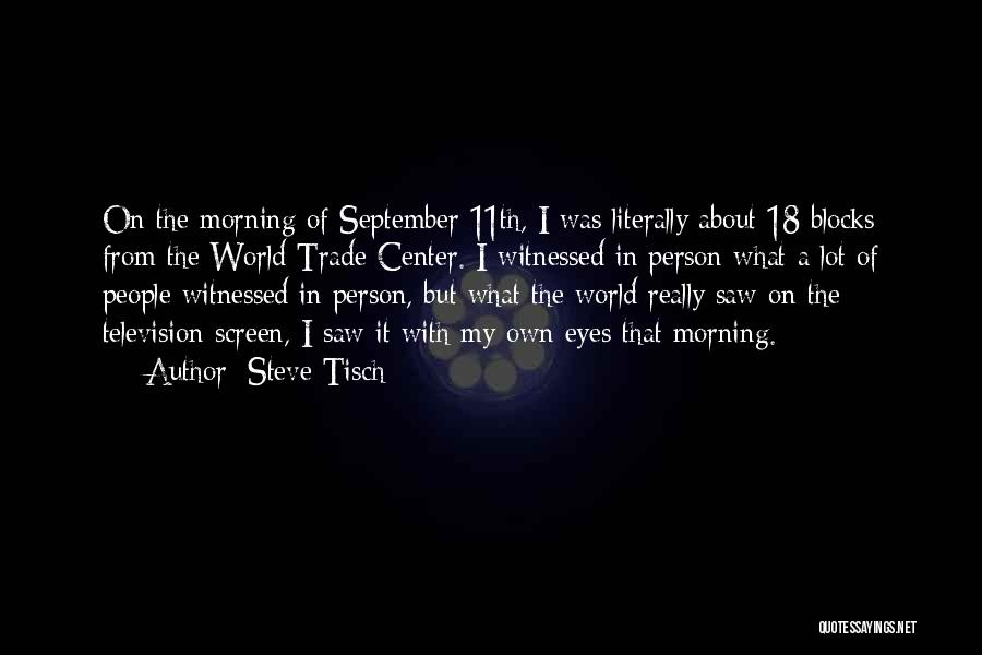 The World Trade Center Quotes By Steve Tisch